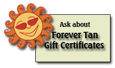 Tanning Gift Certificates Available